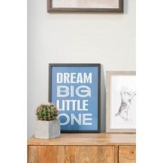 Dream Big- Framed Poster